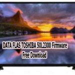 DATA FLAS TOSHIBA 50L2300 Firmware Free Download