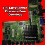 HK-T.RT2982V01 Firmware Free Download