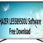 HAIER LE55B9500U Software Free Download
