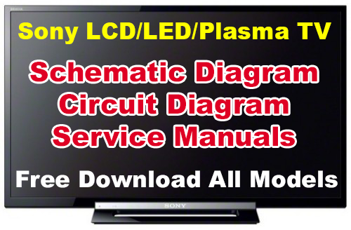 Sony Lcd  Led  Plasma Tv Schematic Diagram  Circuit  Service