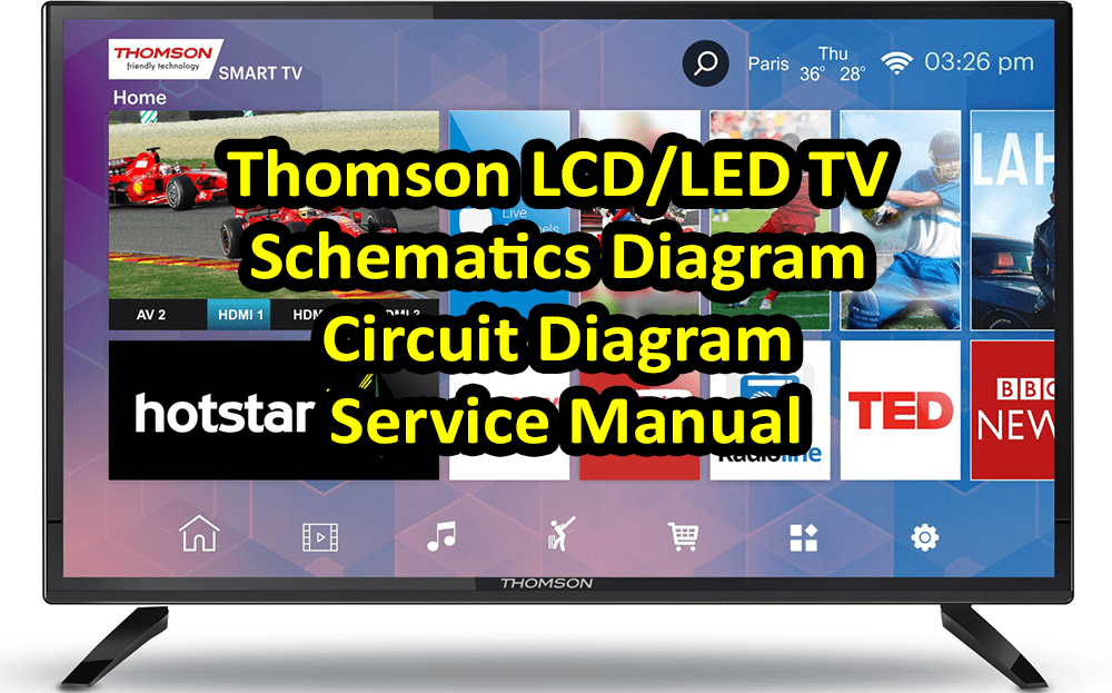Thomson LCD/LED TV Schematics Diagram