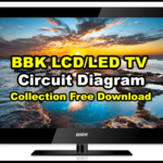BBK LCD/LED TV Circuit Diagram Collection Free Download